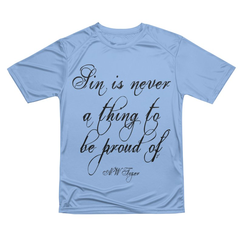 Sin is never a thing to be proud of Women's Performance Unisex T-Shirt by artworkdealers Artist Shop