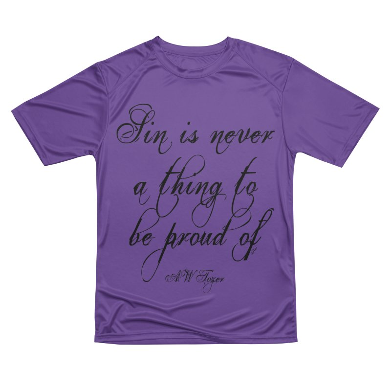 Sin is never a thing to be proud of Men's Performance T-Shirt by artworkdealers Artist Shop
