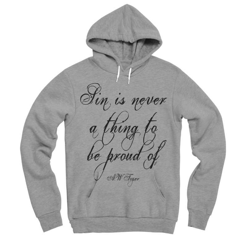 Sin is never a thing to be proud of Men's Sponge Fleece Pullover Hoody by artworkdealers Artist Shop