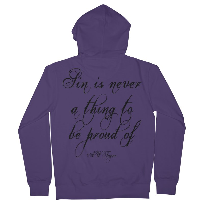 Sin is never a thing to be proud of Women's French Terry Zip-Up Hoody by artworkdealers Artist Shop