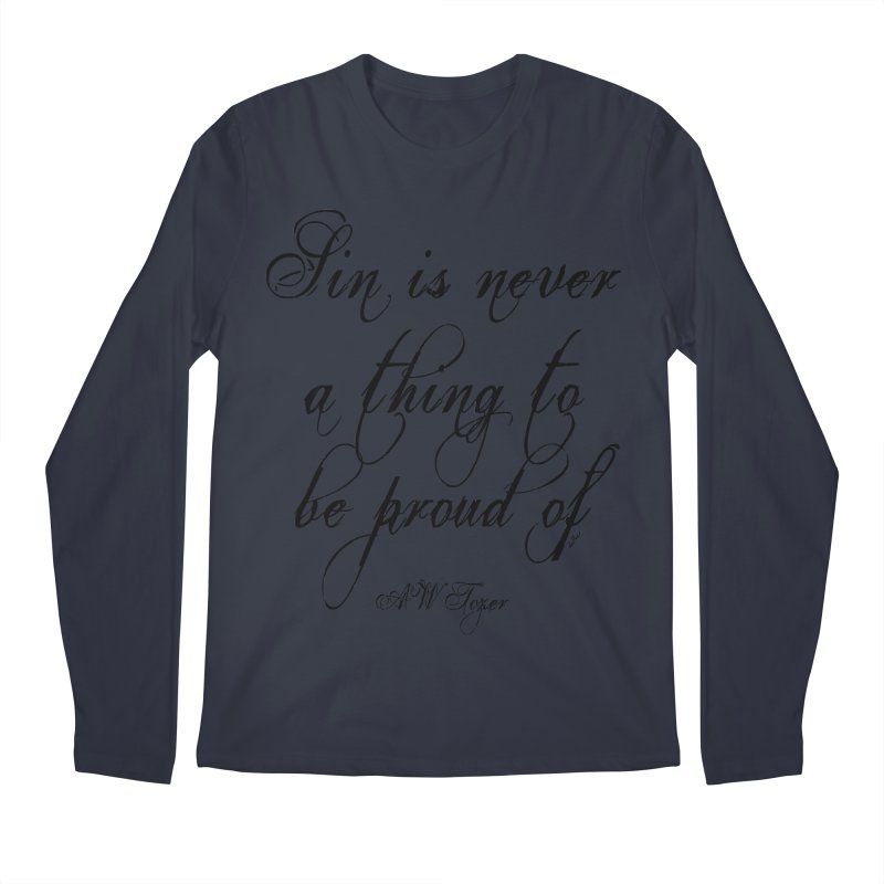 Sin is never a thing to be proud of Men's Regular Longsleeve T-Shirt by artworkdealers Artist Shop