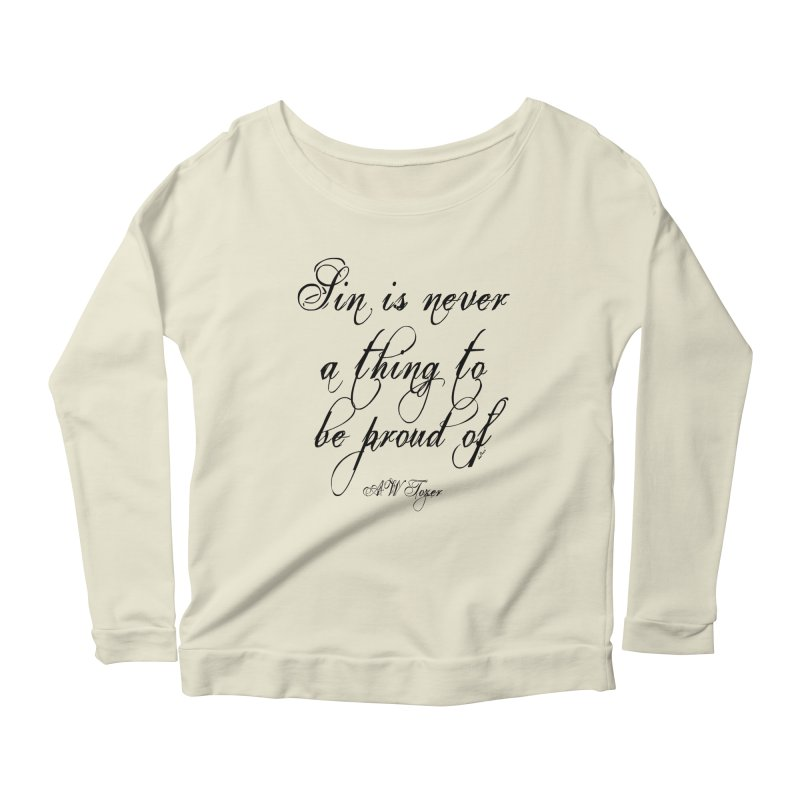 Sin is never a thing to be proud of Women's Scoop Neck Longsleeve T-Shirt by artworkdealers Artist Shop