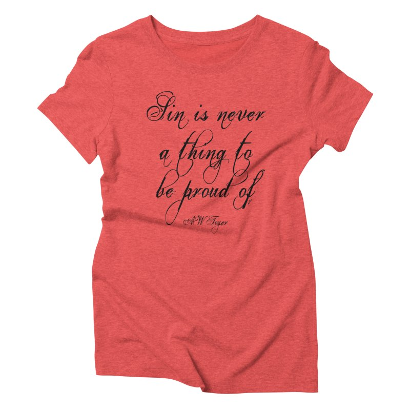 Sin is never a thing to be proud of Women's Triblend T-Shirt by artworkdealers Artist Shop