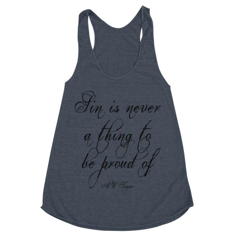 Sin is never a thing to be proud of Women's Racerback Triblend Tank by artworkdealers Artist Shop