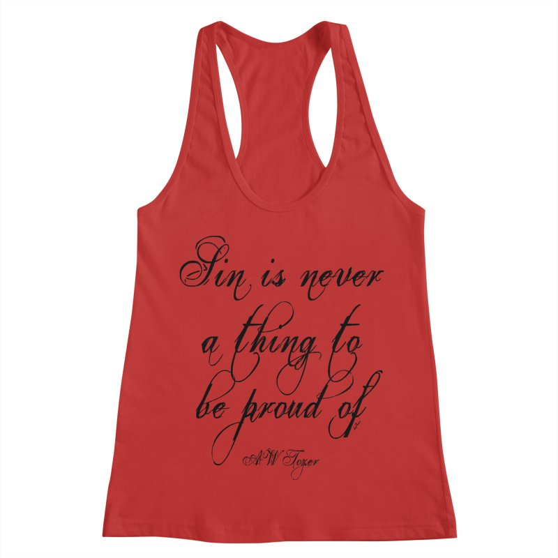 Sin is never a thing to be proud of Women's Racerback Tank by artworkdealers Artist Shop