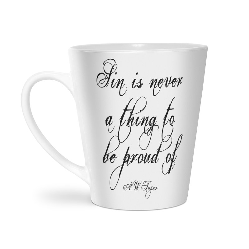 Sin is never a thing to be proud of Accessories Latte Mug by artworkdealers Artist Shop