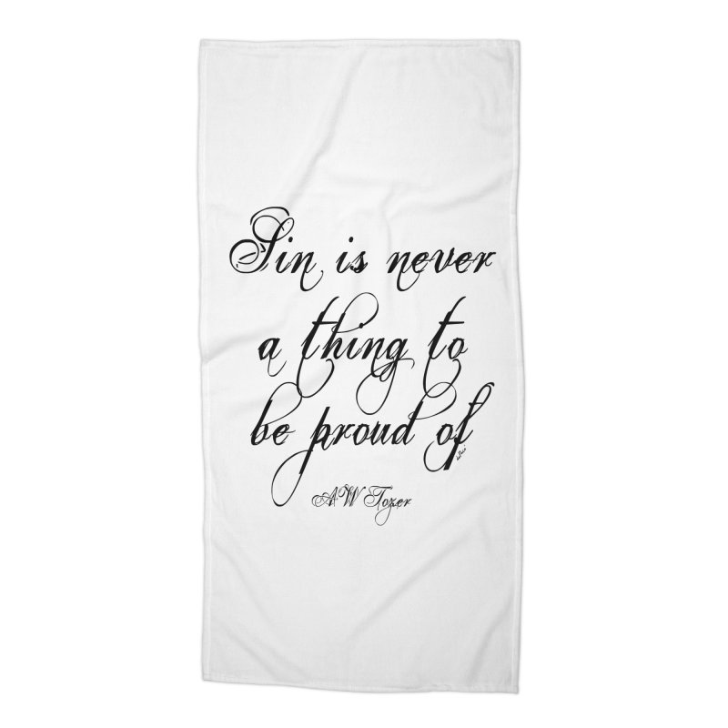 Sin is never a thing to be proud of Accessories Beach Towel by artworkdealers Artist Shop
