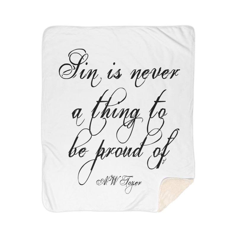 Sin is never a thing to be proud of Home Sherpa Blanket Blanket by artworkdealers Artist Shop