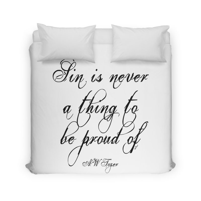 Sin is never a thing to be proud of Home Duvet by artworkdealers Artist Shop