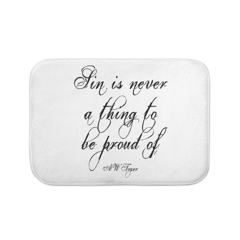 Sin is never a thing to be proud of Home Bath Mat by artworkdealers Artist Shop