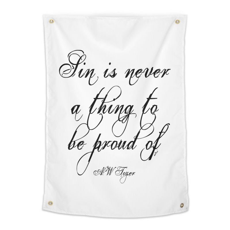 Sin is never a thing to be proud of Home Tapestry by artworkdealers Artist Shop