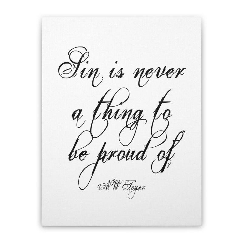 Sin is never a thing to be proud of Home Stretched Canvas by artworkdealers Artist Shop