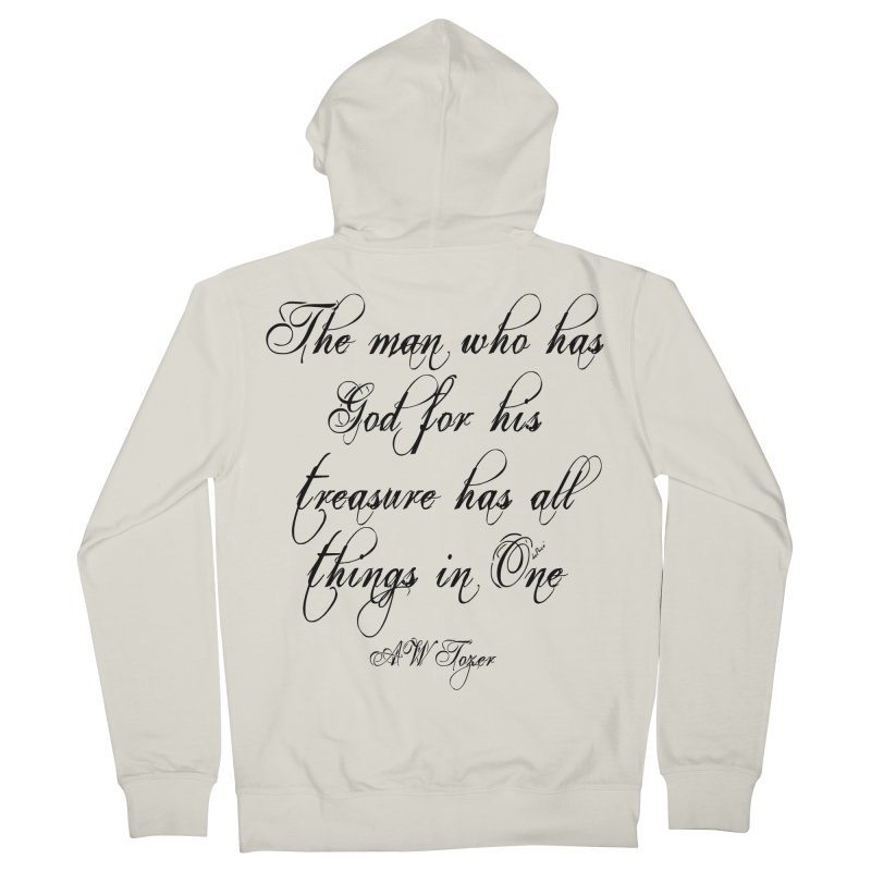 The man who has God for his treasure has all things in One Women's French Terry Zip-Up Hoody by artworkdealers Artist Shop