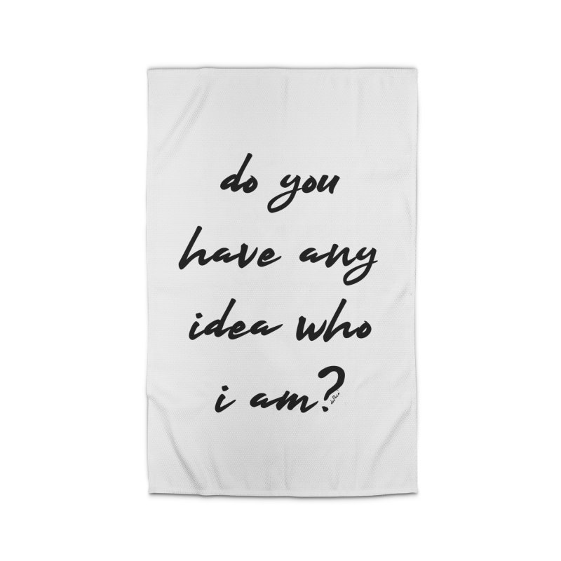 Do You Have Any Idea Who I Am? Home Rug by artworkdealers Artist Shop