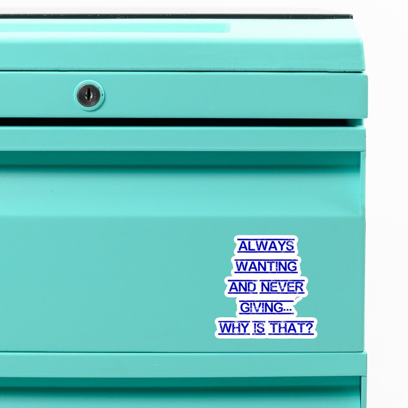 Always Wanting and Never Giving Accessories Magnet by artworkdealers Artist Shop