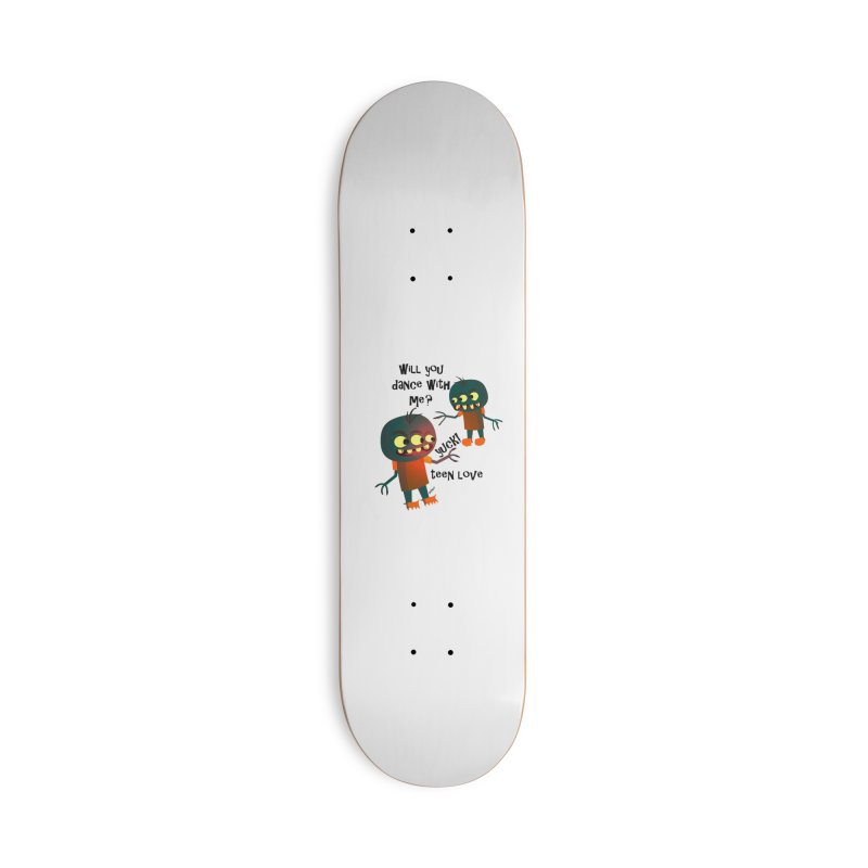 True Teen Love Accessories Deck Only Skateboard by artworkdealers Artist Shop