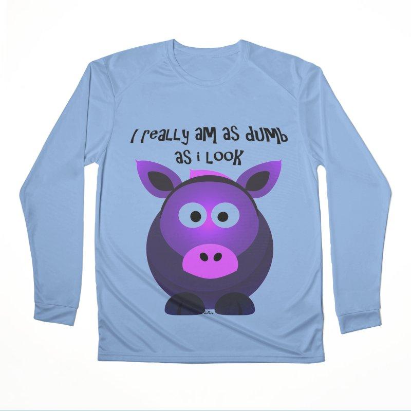 Dumb as I Look Women's Performance Unisex Longsleeve T-Shirt by artworkdealers Artist Shop