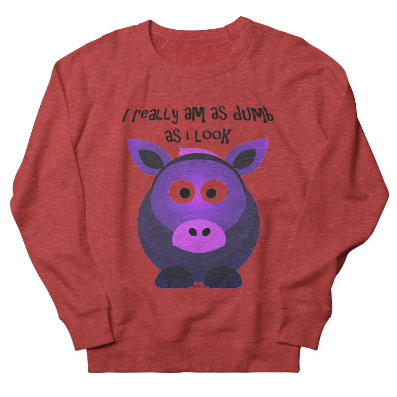 Dumb as I Look Men's French Terry Sweatshirt by artworkdealers Artist Shop