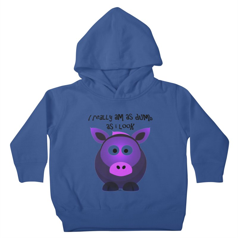 Dumb as I Look Kids Toddler Pullover Hoody by artworkdealers Artist Shop
