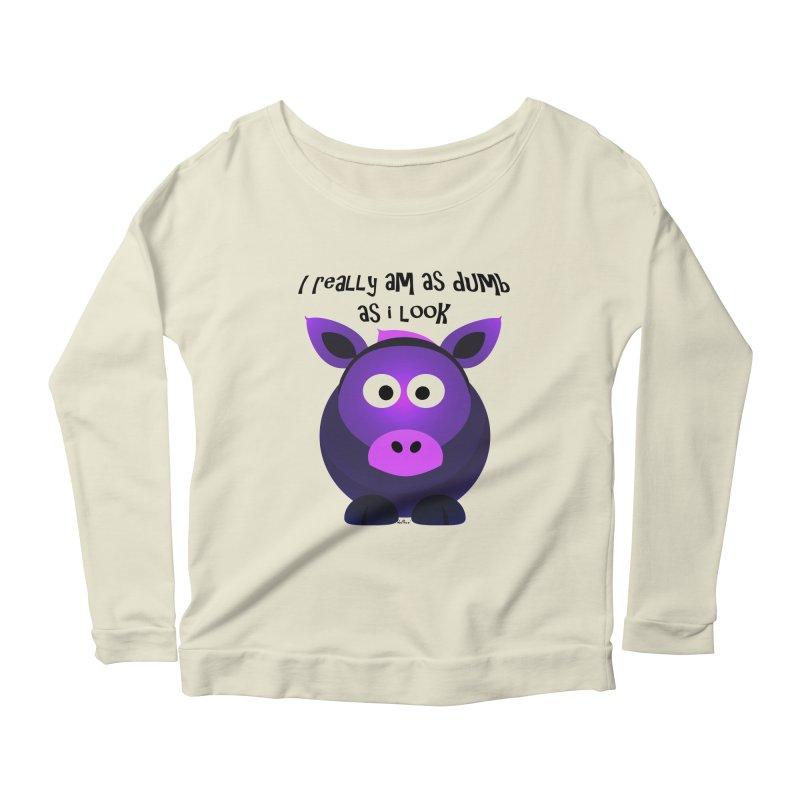 Dumb as I Look Women's Scoop Neck Longsleeve T-Shirt by artworkdealers Artist Shop
