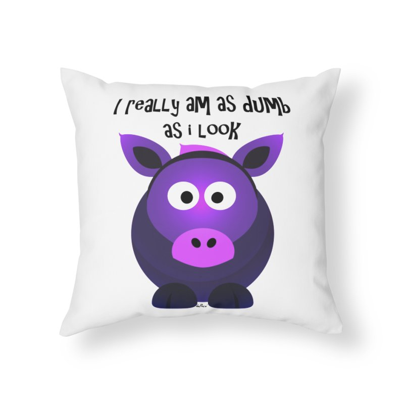 Dumb as I Look Home Throw Pillow by artworkdealers Artist Shop