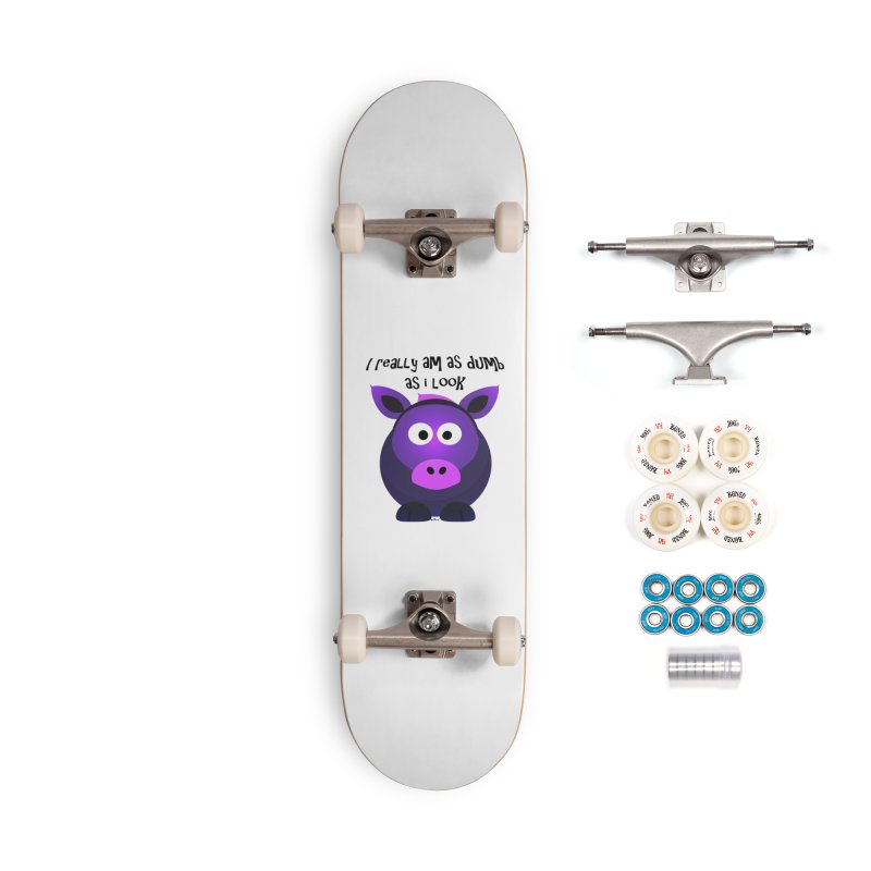 Dumb as I Look Accessories Complete - Premium Skateboard by artworkdealers Artist Shop