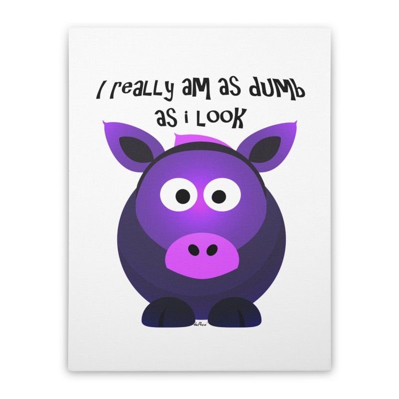 Dumb as I Look Home Stretched Canvas by artworkdealers Artist Shop