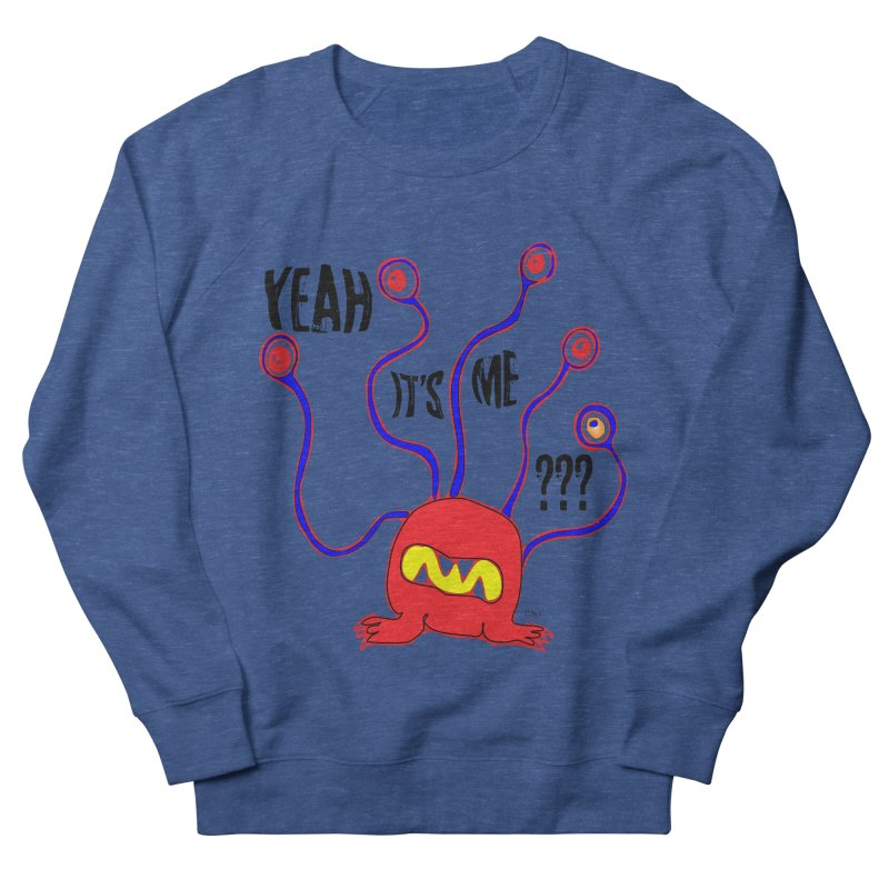 Yeah It's me Men's French Terry Sweatshirt by artworkdealers Artist Shop