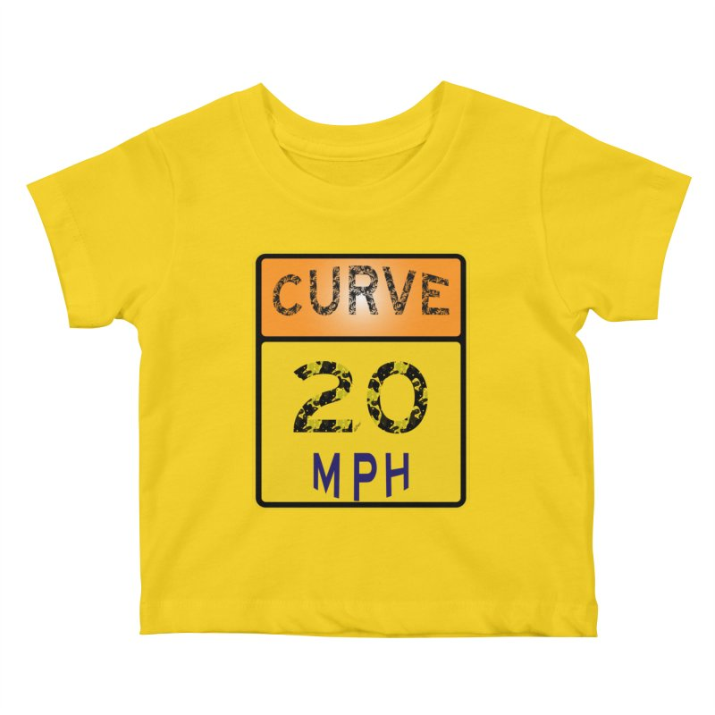 Curve 20 MPH Sign Kids Baby T-Shirt by artworkdealers Artist Shop