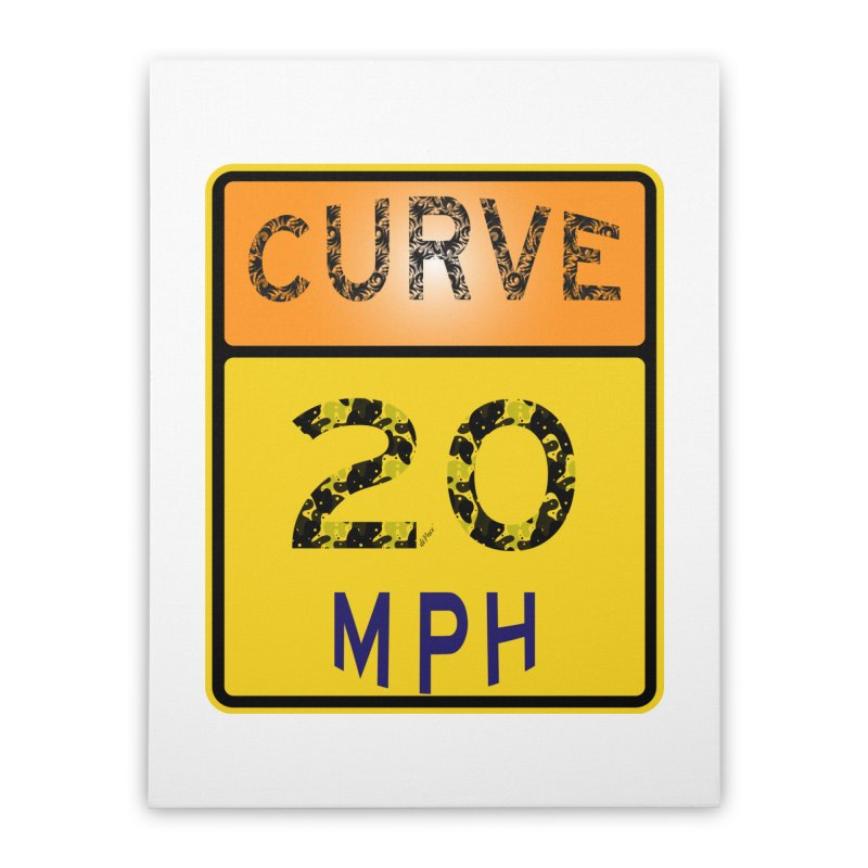 Curve 20 MPH Sign Home Stretched Canvas by artworkdealers Artist Shop