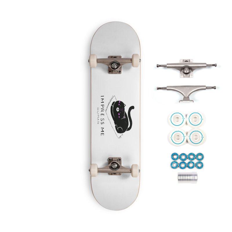 Impress Me Human Accessories Complete - Basic Skateboard by artworkdealers Artist Shop