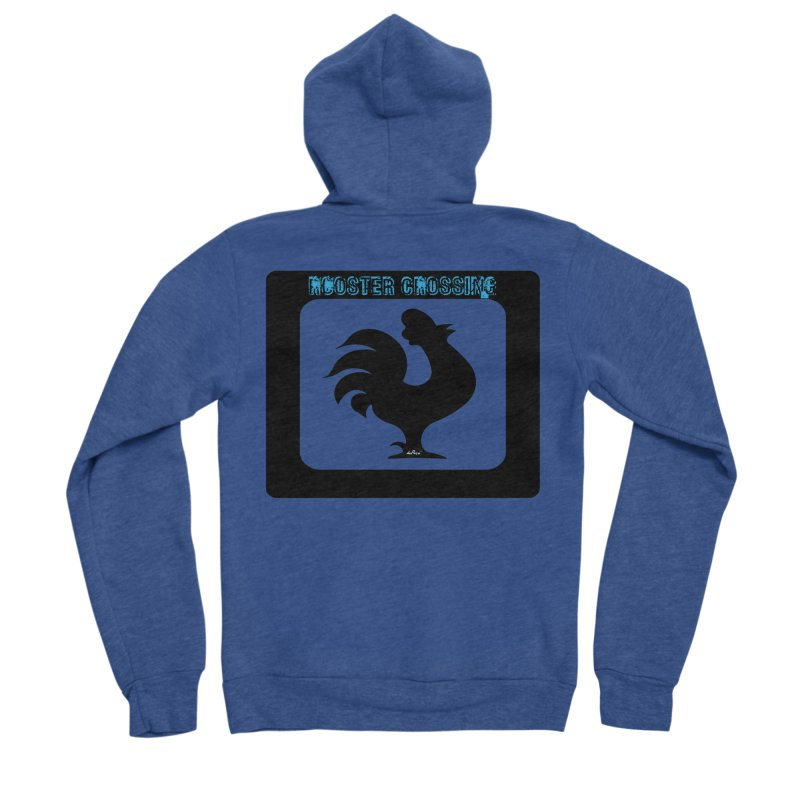 Rooster Crossing Sign Men's Sponge Fleece Zip-Up Hoody by artworkdealers Artist Shop
