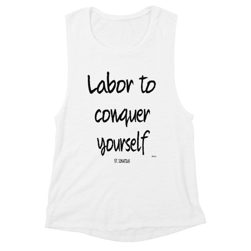 Labor to conquer yourself Women's Muscle Tank by artworkdealers Artist Shop
