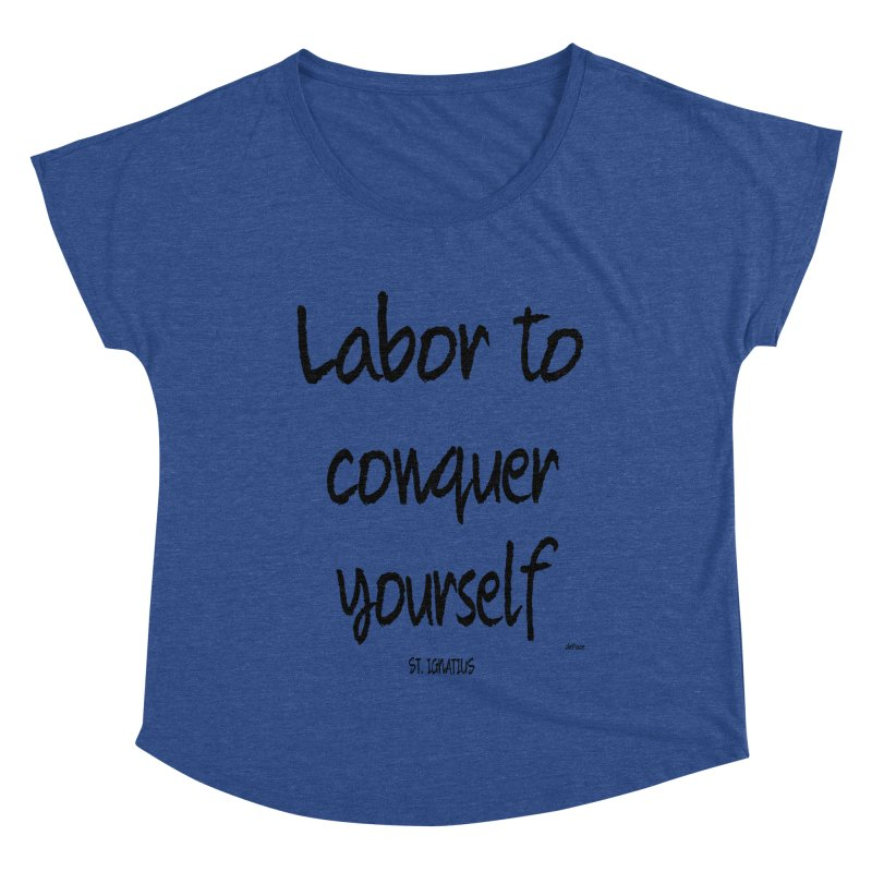 Labor to conquer yourself Women's Dolman Scoop Neck by artworkdealers Artist Shop