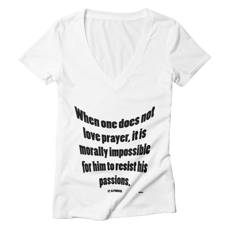 When one does not love prayer Women's V-Neck by artworkdealers Artist Shop