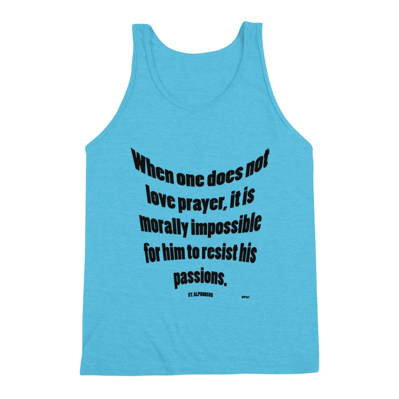 When one does not love prayer Men's Triblend Tank by artworkdealers Artist Shop