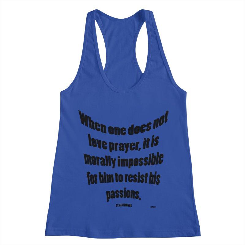 When one does not love prayer Women's Racerback Tank by artworkdealers Artist Shop