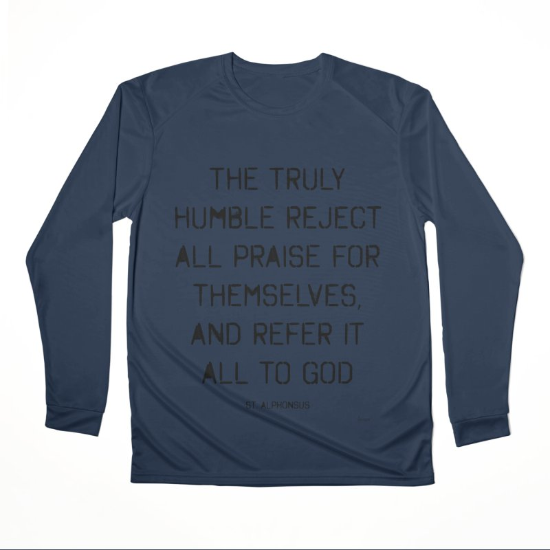 The truly humble Women's Performance Unisex Longsleeve T-Shirt by artworkdealers Artist Shop