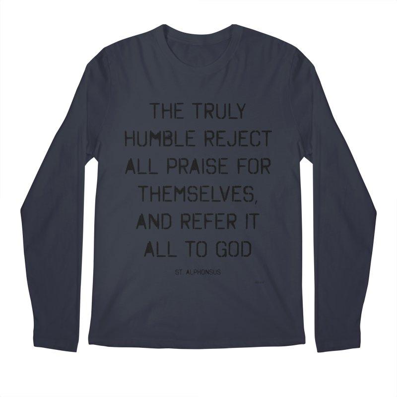 The truly humble Men's Regular Longsleeve T-Shirt by artworkdealers Artist Shop