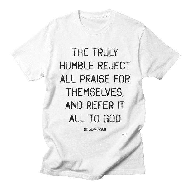 The truly humble Men's Regular T-Shirt by artworkdealers Artist Shop