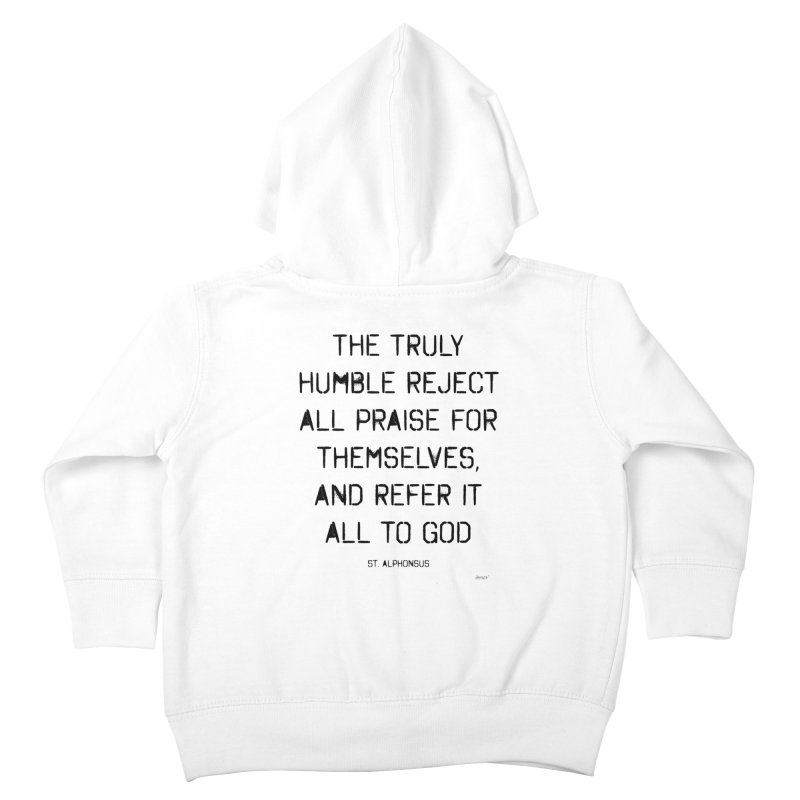 The truly humble Kids Toddler Zip-Up Hoody by artworkdealers Artist Shop