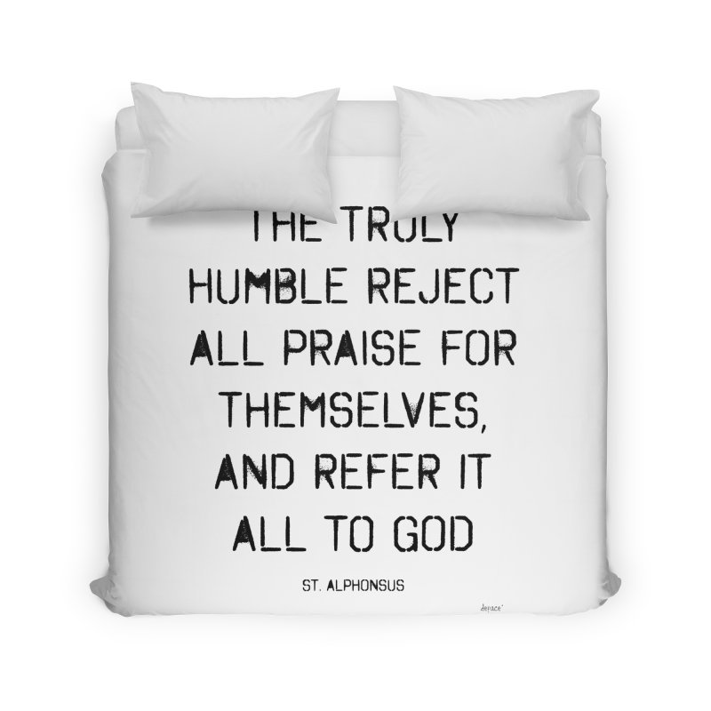 The truly humble Home Duvet by artworkdealers Artist Shop