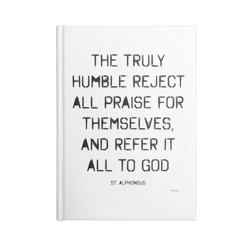 The truly humble Accessories Blank Journal Notebook by artworkdealers Artist Shop