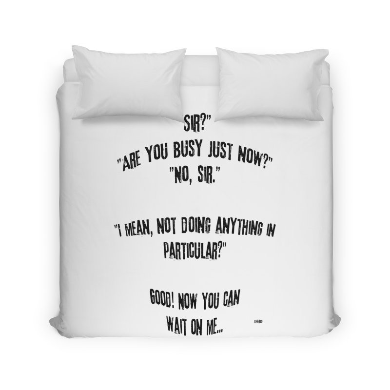 Are You Busy Just Now Home Duvet by artworkdealers Artist Shop