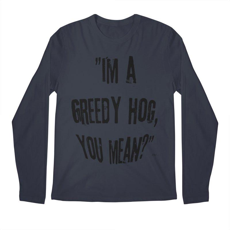 Greedy Hog Men's Regular Longsleeve T-Shirt by artworkdealers Artist Shop