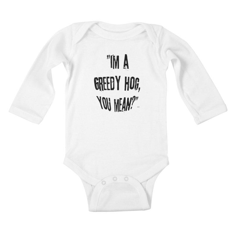 Greedy Hog Kids Baby Longsleeve Bodysuit by artworkdealers Artist Shop