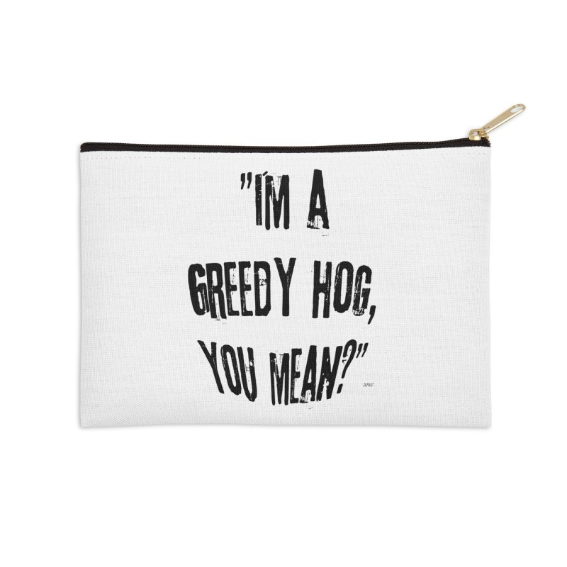 Greedy Hog Accessories Zip Pouch by artworkdealers Artist Shop