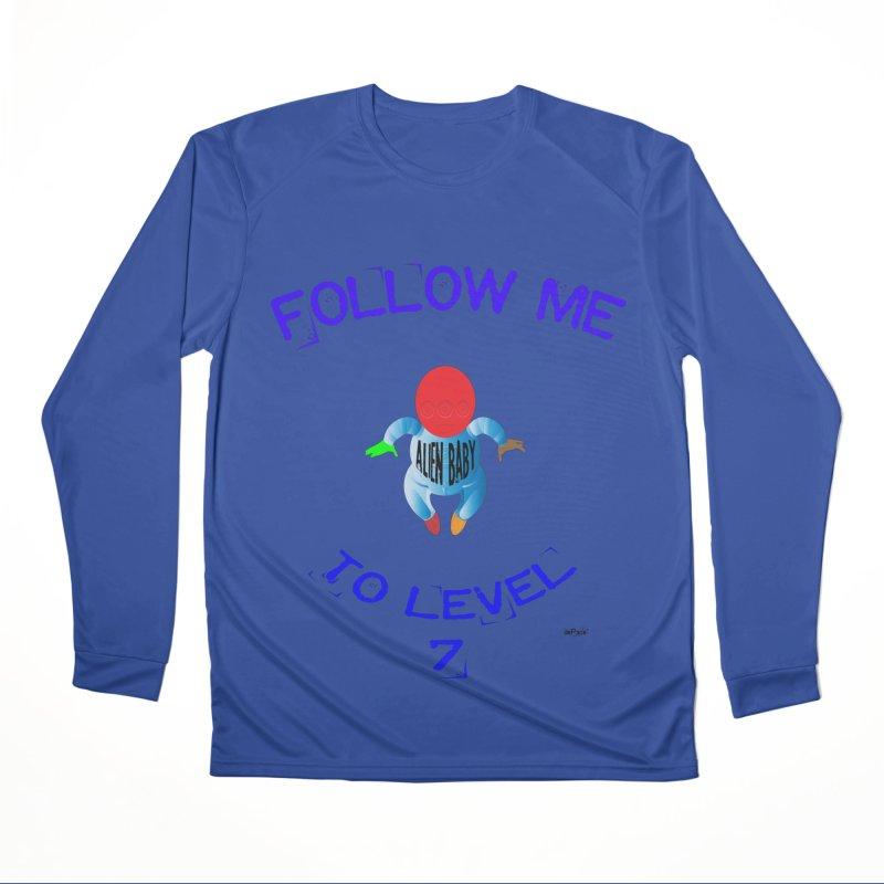 Follow me to level 7 Women's Performance Unisex Longsleeve T-Shirt by artworkdealers Artist Shop