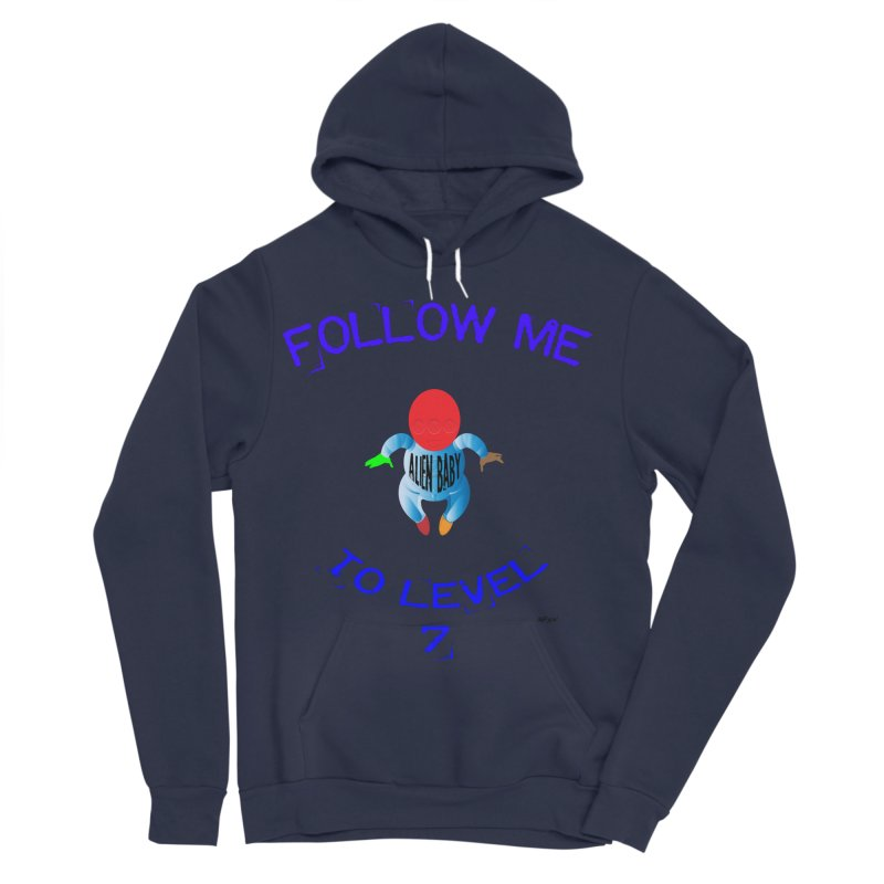 Follow me to level 7 Women's Sponge Fleece Pullover Hoody by artworkdealers Artist Shop