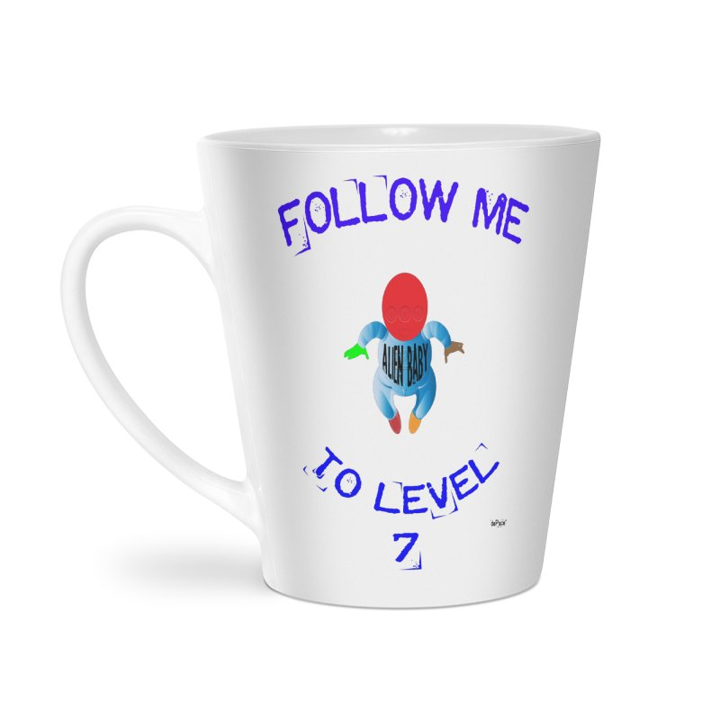 Follow me to level 7 Accessories Latte Mug by artworkdealers Artist Shop